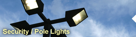 Security, Pole Lights & Outdoor Lighting Maintenance